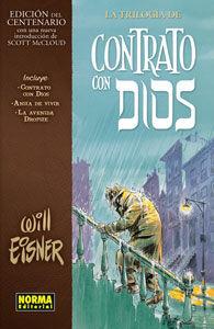 CONTRATO CON DIOS: LA TRILOGIA (EDICION DEL CENTENARIO)