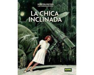 LAS CIUDADES OSCURAS. LA CHICA INCLINADA. EDICIOIN RUSTICA