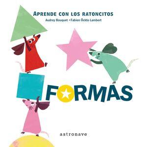 LOS RATONICTOS - FORMAS