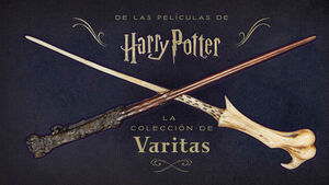 HARRY POTTER: LA COLECCION DE VARITAS