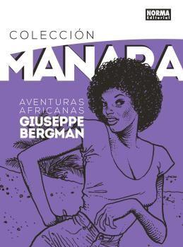 COLECCION MANARA 5. GIUSEPPE BERGMAN: AVENTURAS AFRICANAS