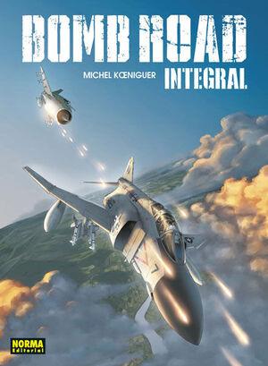 BOMB ROAD. EDICION INTEGRAL