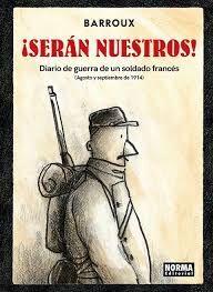 ¡SERAN NUESTROS! DIARIO DE GUERRA DE UN SOLDADO FRANCES