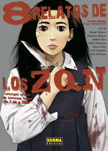8 RELATOS DE LOS ZQN (ANTOLOGIA DE HISTORIAS CORTAS DE I AM A HERO)