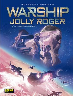 WARSHIP JOLLY ROGER 4. ULTIMAS VOLUNTADES