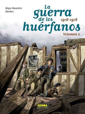 LA GUERRA DE LOS HUERFANOS. VOLUMEN 2: 1916-1918