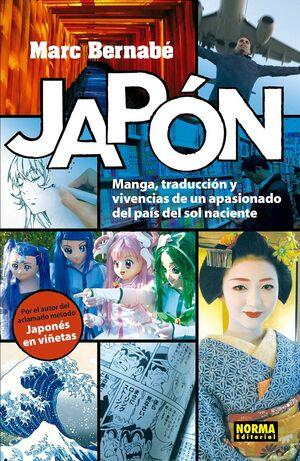 JAPON, MANGA, TRADUCCION Y VIVENCIAS DE UN APASIONADO DEL PAIS DEL SOL NACIENTE