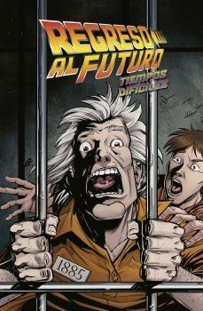 REGRESO AL FUTURO 5. TIEMPOS DIFICILES