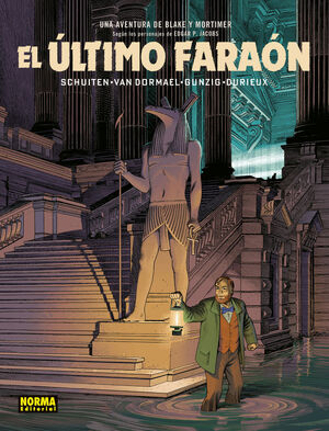 BLAKE Y MORTIMER. EL ULTIMO FARAON