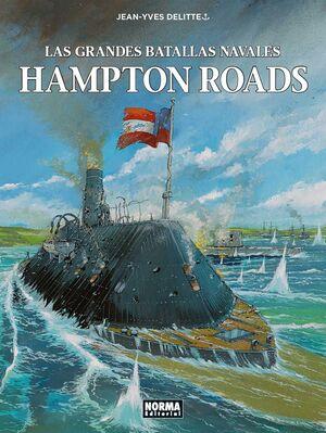 LAS GRANDES BATALLAS NAVALES 6. HAMPTON ROADS