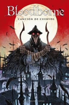 BLOODBORNE 03. CANCION DE CUERVOS