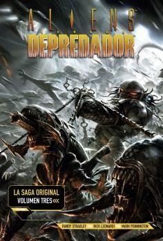 ALIENS VS DEPREDADOR.LA SAGA ORIGINAL 3.