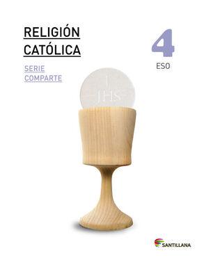 RELIGION CATOLICA SERIE COMPARTE 4 ESO