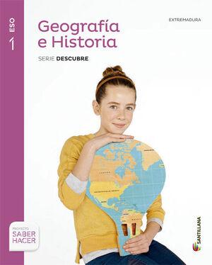 GEOGRAFIA E HISTORIA EXTREMADURA SERIE DESCUBRE 1 ESO SABER HACER