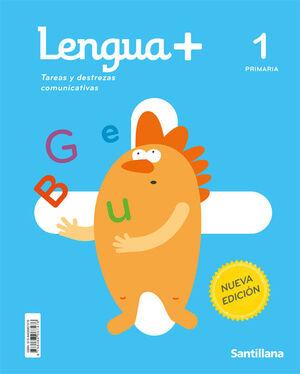 LENGUA+ TAREAS Y DESTREZAS COMUNICATIVAS1 PRIMARIA NUEVA EDICION