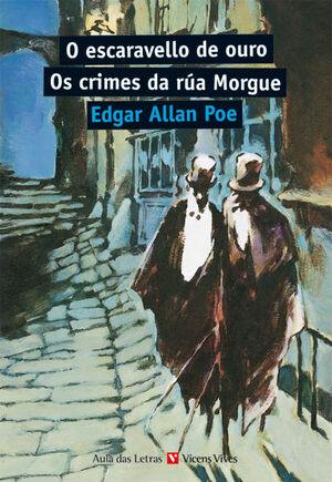 O ESCARAVELLO DE OURO. OS CRIMES DA RUA MORGUE