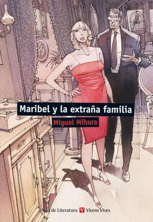 MARIBEL Y LA EXTRA?A FAMILIA (AULA DE LITERATURA)