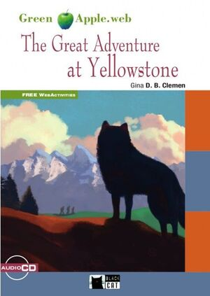 THE GREAT ADVENTURE AT YELLOWSTONE+CD