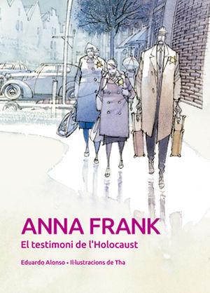 ANNA FRANK. EL TESTIMONI DE L'HOLOCAUST