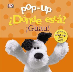 POP-UP ¿DONDE ESTA? ¡GUAU!