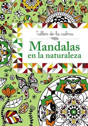 TALLER DE LA CALMA. MANDALAS EN LA NATURALEZA