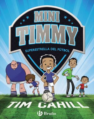 MINI TIMMY - SUPERESTRELLA DEL FUTBOL