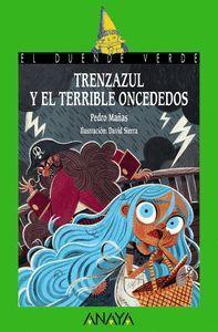 TRENZAZUL Y EL TERRIBLE ONCE DEDOS