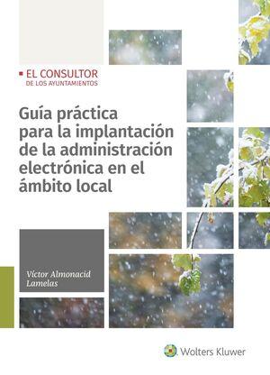 GUIA PRACTICA PARA LA IMPLANTACION DE LA ADMINISTRACION ELECTRONICA EN EL AMBITO