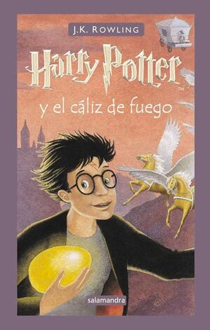 HARRY POTTER Y EL CALIZ DE FUEGO (HARRY POTTER 4)