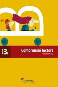 FITXES COMPRENSIO LECTORA 3 PRIMARIA
