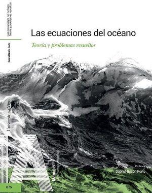 LAS ECUACIONES DEL OCEANO. TEORIA Y PROBLEMAS RESUELTOS.