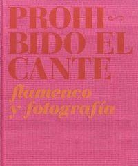 PROHIBIDO EL CANTE