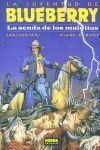 BLUEBERRY 40 LA SENDA DE LOS MALDITOS