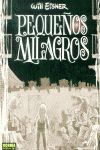 PEQUEÑOS MILAGROS (COL. EISNER 9)