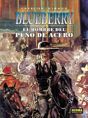 BLUEBERRY 4  EL HOMBRE DEL PUÑO DE ACERO