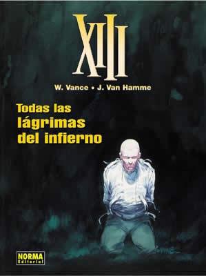 XIII 3  TODAS LAS LAGRIMAS DEL INFIERNO
