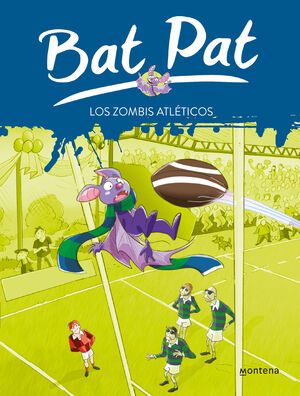 LOS ZOMBIS ATLETICOS (SERIE BAT PAT 11)