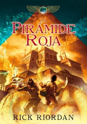 LA PIRAMIDE ROJA (LAS CRONICAS DE LOS KANE 1)