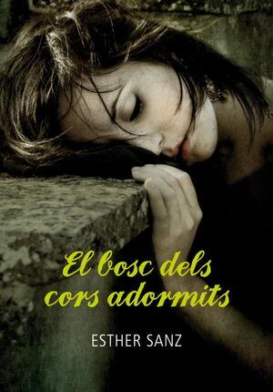 EL BOSC DELS CORS ADORMITS (EL BOSC 1)