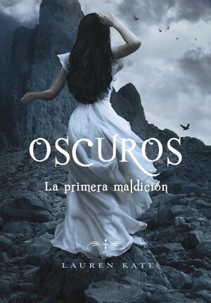 LA PRIMERA MALDICION (OSCUROS 4)