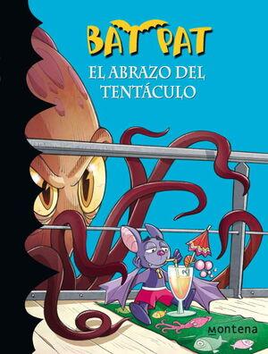 EL ABRAZO DEL TENTACULO (SERIE BAT PAT 21)