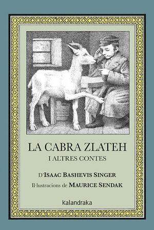 LA CABRA ZLATEH I ALTRES CONTES