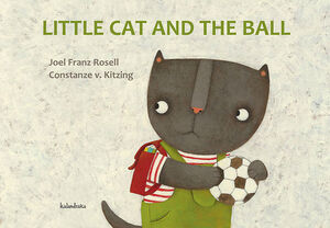 LITTLE CAT AND THE BALL