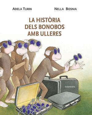 LA HISTORIA DELS BONOBOS AMB ULLERES