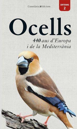 OCELLS: 440 AUS D'EUROPA I DE LA MEDITERRANIA