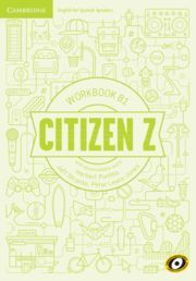 CITIZEN Z. WORKBOOK WITH DOWNLOADABLE AUDIO. B1