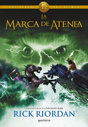 LA MARCA DE ATENEA (LOS HEROES DEL OLIMPO 3)