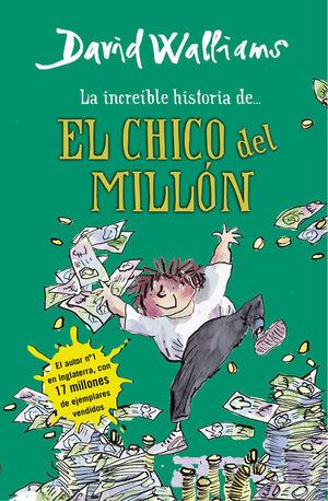 LA INCREIBLE HISTORIA DE... EL CHICO DEL MILLON