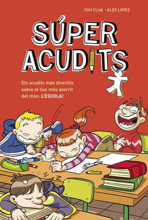 SUPER ACUDITS: ELS ACUDITS MES DIVERTITS (SUPER ACUDITS)