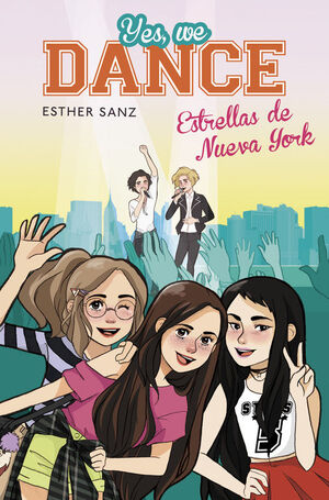 ESTRELLAS DE NUEVA YORK (SERIE YES, WE DANCE 3)